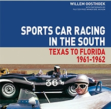 Attractive Sports Car Racing In The South: From Texas To Florida, 1961 1962 By Willem  Oosthoek