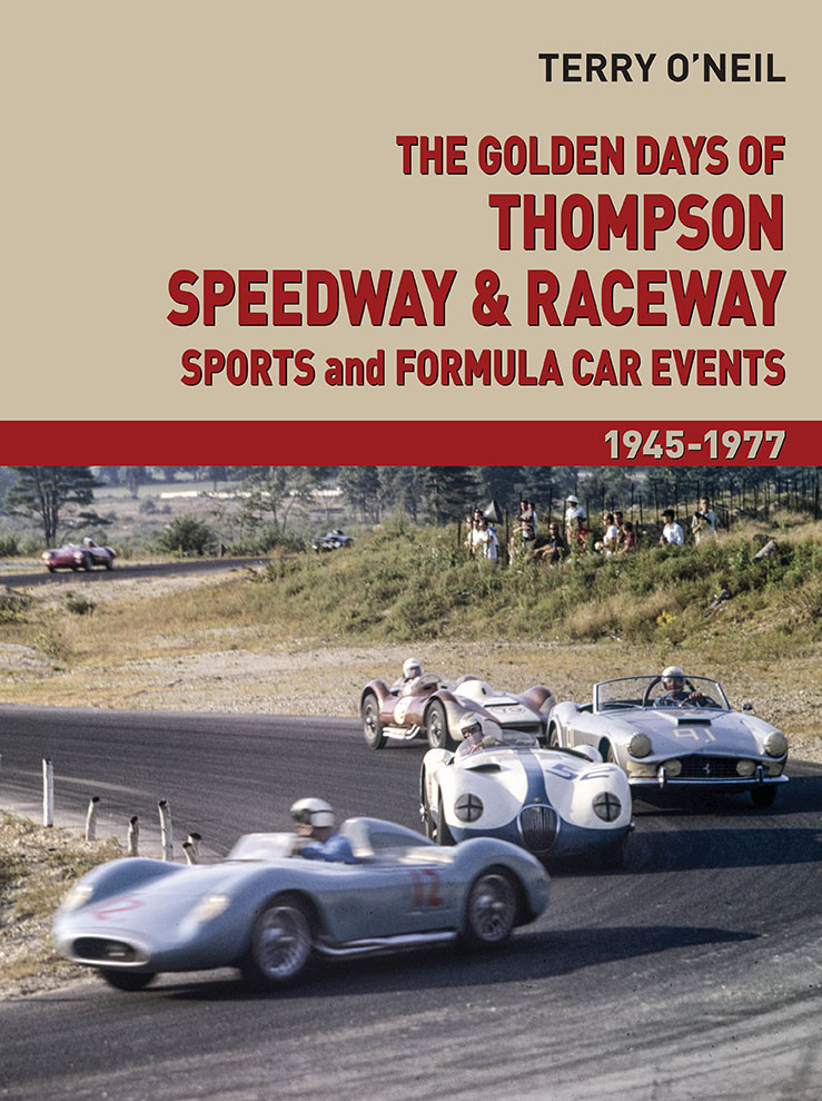 The Golden Days: Thompson Speedway & Raceway Sports and